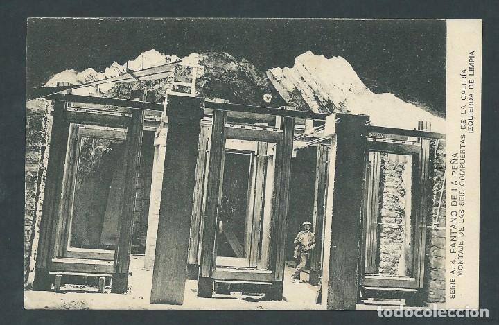 ANTIGUA POSTAL PANTANO DE LA PEÑA MONTAJE DE LAS 6 COMPUERTAS CIRCULADA (Postales - España - Aragón Antigua (hasta 1939))