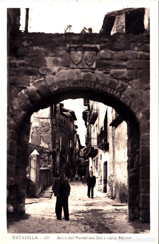 ESTADILLA (HUESCA) - ARCO DEL PORTAL DEL SOL Y CALLE MAYOR (Postales - España - Aragón Moderna (desde 1.940))