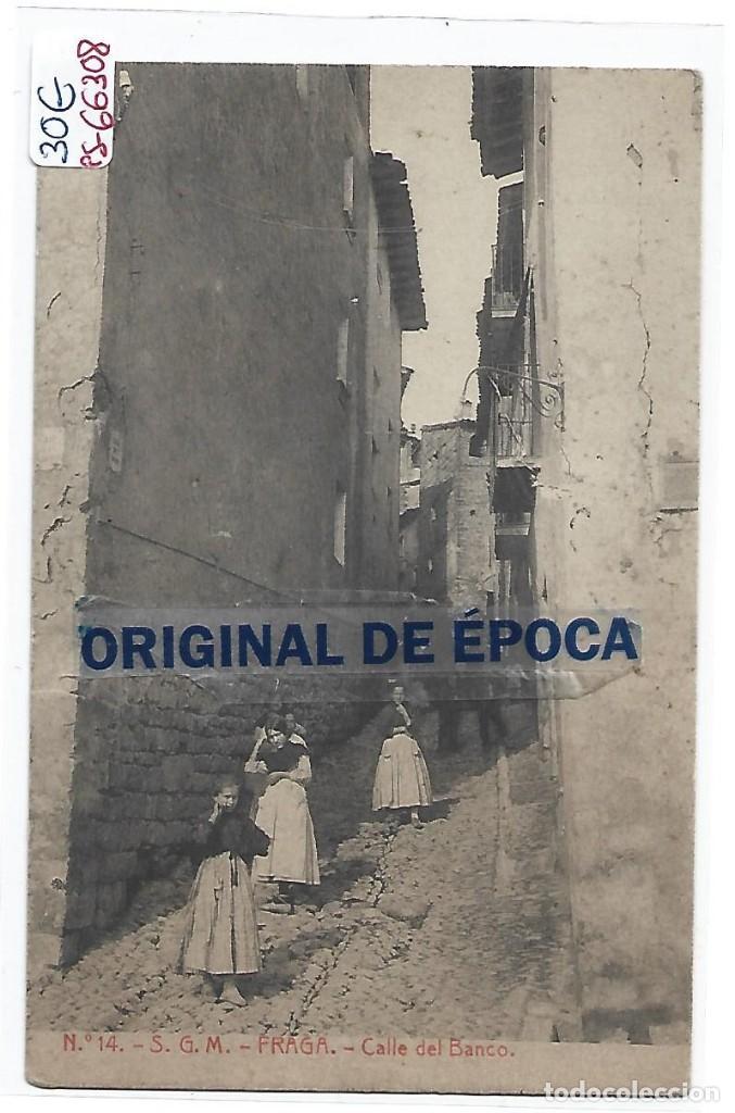 (PS-66308)POSTAL DE FRAGA-S.G.M.CALLE DEL BANCO (Postales - España - Aragón Antigua (hasta 1939))