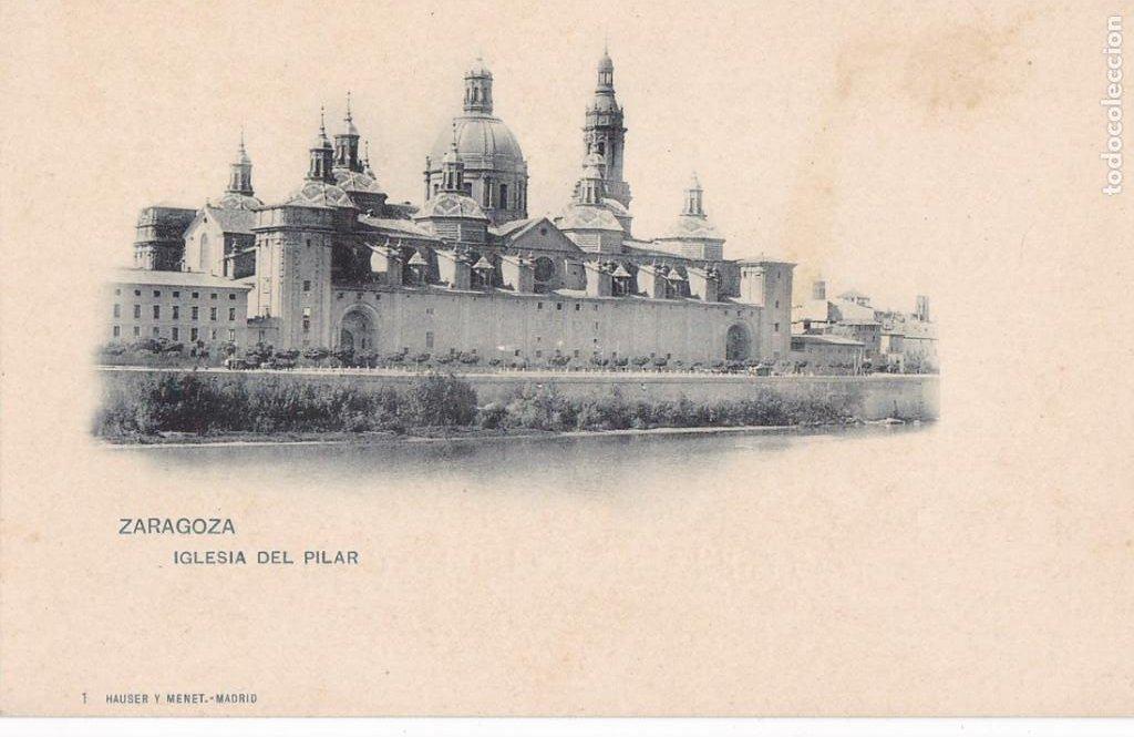 ZARAGOZA, IGLESIA DEL PILAR. ED. HAUSER Y MENET Nº 1. REVERSO SIN DIVIDIR (Postales - España - Aragón Antigua (hasta 1939))