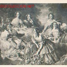 Postales: ARTE - WINTERHALTER - LA EMPERATRIZ EUGENIA Y SUS DAMAS DE HONOR (CASTILLO DE LA MALMAISON). Lote 276177