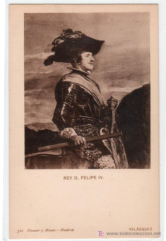 TARJETA POSTAL. REY D. FELIPE IV. DE VELAZQUEZ. 510 HAUSER Y MENET (Postales - Postales Temáticas - Arte)