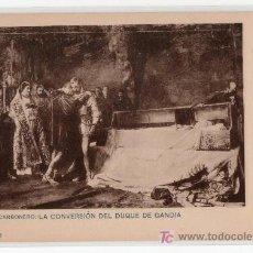 Postales: TARJETA POSTAL DE J. M. CARBONERO. LA CONVERSION DEL DUQUE DE GANDIA. SERIE I Nº 2. Lote 12990810