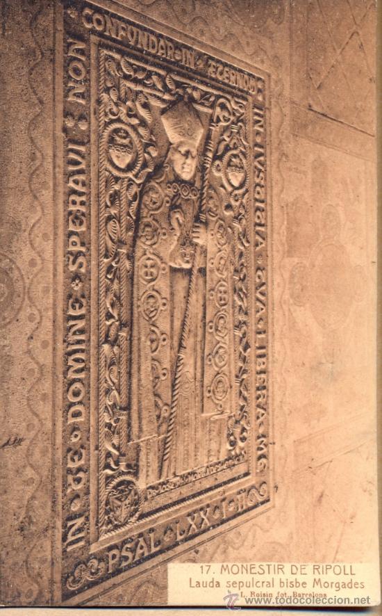 POST 234 - MONASTERIO DE RIPOLL - LAUDA SEPULCRAL OBISPO MORGADES - POSTAL NO CIRCULADA (Postales - Postales Temáticas - Arte)