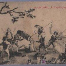 Postales: TARJETA POSTAL ANTIGUA DE PINTORES. EL ESCORIAL. LA VAQUILLA. TAPIZ DE GOYA.. Lote 14150575