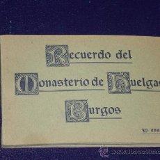 Postales: BURGOS. CARNET POSTAL RECUERDO DEL MONASTERIO DE HUELGAS.. Lote 24210347