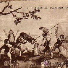Postales: POSTAL ANTIGUA - EL ESCORIAL - PALACIO REAL - GOYA: LA VAQUILLA - Nº 8. Lote 17218113