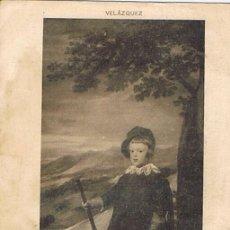 Postales: TARJETA POSTAL, Nº 512, PRÍNCIPE D. BALTASAR CARLOS, VELÁZQUEZ. Lote 19366978