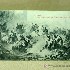Postales: ANTIGUA POSTAL, Nº 15, PRIMER SITIO DE ZARAGOZA, FERRANT, 1808 - 1908, LACOSTE. Lote 19383035