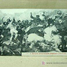 Postales: ANTIGUA POSTAL, Nº 9, EPISODIO DE LA INVASION FRANCESA, GOYA, 1808 - 1908, LACOSTE. Lote 19383715
