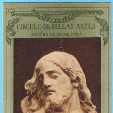 Postales: CÍRCULO DE BELLAS ARTES. SECCIÓN DE ESCULTURA. ALONSO CANO. HAUSER Y MENET. CIRCULADA EN 1903.. Lote 21121580