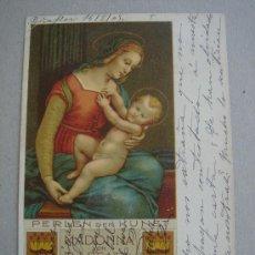 Postales: MADONNA VON RAFFAEL. CIRCULADA, ESCRITA Y CON SELLO DE 10 CTS DE ALFONSO XII (14-II-1905). Lote 26297386