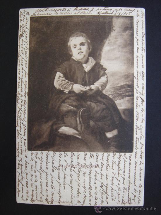 Postales: EL BOBO DE CORIA. VELÁZQUEZ. CIRCULADA, ESCRITA Y CON SELLO 10 CTS DE ALFONSO XIII (7-IV-05) - Foto 1 - 27172550