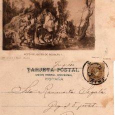 Postales: ACTO RELIGIOSO DE RODOLFO I, RUBENS, 979 HAUSER Y MENET -MADRID-, CIRCULADA AÑO 1904. Lote 28634282
