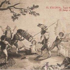 Postales: TAPIZ DE GOYA - EL JUEGO DE LA VAQUILLA, EL ESCORIAL - FOTOTIPIA THOMAS. Lote 31120818