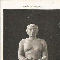 Postales: ** PH578 - POSTAL - MUSÉE DU LOUVRE - LE SCRIBE - ART EGYPTIEN. Lote 31995344