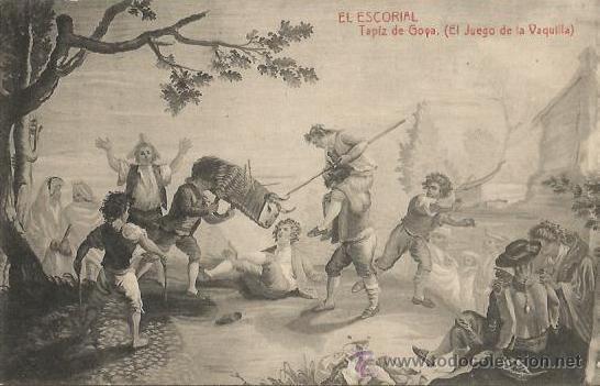 ** PH482 - POSTAL - EL ESCORIAL - TAPIZ DE GOYA - EL JUEGO DE LA VAQUILLA (Postales - Postales Temáticas - Arte)