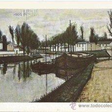 Postales: == A615 - POSTAL - BERNARD BUFFET - LE CANAL - SIN CIRCULAR. Lote 32302513