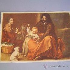 Postales: BONITA POSTAL LA SAGRADA FAMILIA DEL PAJARITO. MURILLO.. Lote 33079720