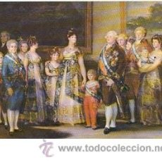 Postales: POSTAL GOYA: LA FAMILIA DE CARLOS IV - MUSEO DEL PRADO. Lote 21645988