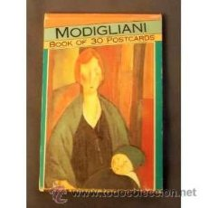 Postales: MODIGLIANI BOOK OF 30 POSCARDS-LIBRO CON 30 POSTALES - NUEVO A ESTRENAR - MADE IN HOLANDA. Lote 39450279
