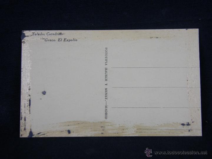 Postales: postal sin circular Toledo Catedral Greco el Expolio fototipia Hauser y Menet Madrid - Foto 2 - 39642830