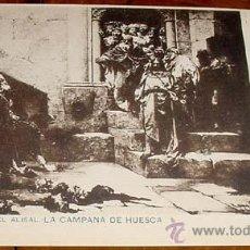Postales: ANTIGUA POSTAL DE J. CASADO DEL ALISAL - LA CAMPAÑA DE HUESCA - ED. H. M. MADRID - NO CIRCULADA - SI. Lote 38237774