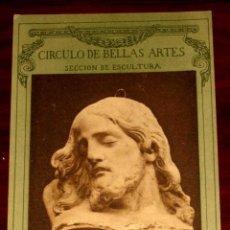 Postales: ANTIGUA POSTAL DEL CÍRCULO DE BELLAS ARTES (MADRID). SECCIÓN DE ESCULTURA. ALONSO CANO. HAUSER Y MEN. Lote 38263385