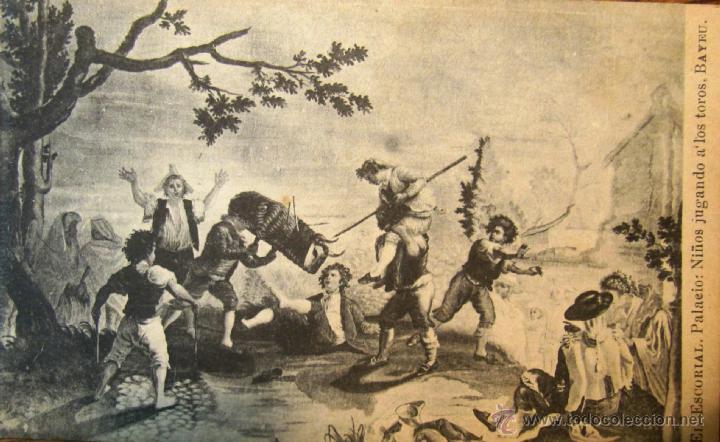 el escorial: palaeio. niños jugando a los toros - Comprar Postales antiguas  de Arte en todocoleccion - 40318772