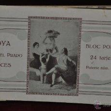 Postales: ALBUM DE ANTIGUAS POSTALES GOYA. TAPICES. MUSEO DEL PRADO. FOT. LACOSTE. 24 TARJETAS. Lote 41331876