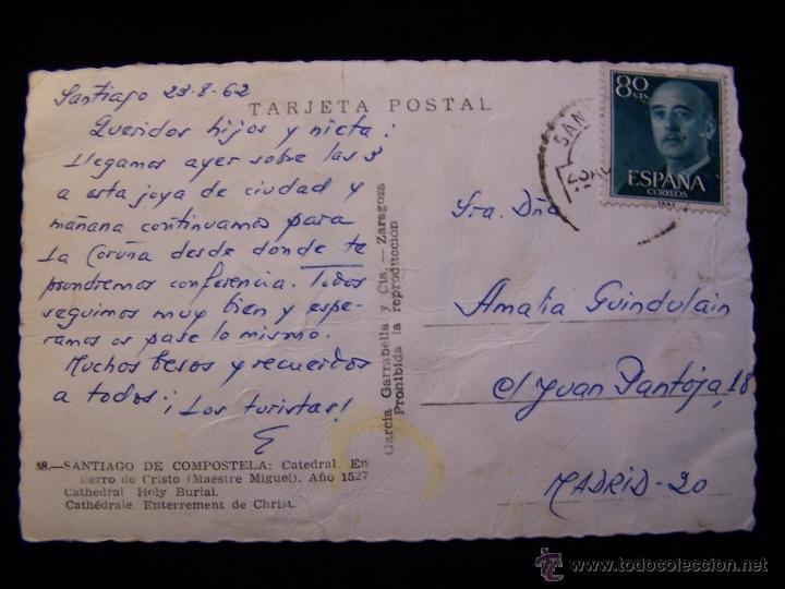 Postales: Postal fotográfica circulada 1962 Ed Garrabella y Cía-Zaragoza serie nº 38 Catedral Santiago de Com - Foto 2 - 41443165