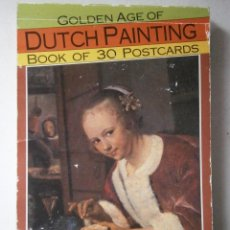 Postales: POSTALES PINTURAS HOLANDESAS GOLDEN AGE OF DUTCH PAINTING BOOK OF 30 POSTCARDS. Lote 42999079