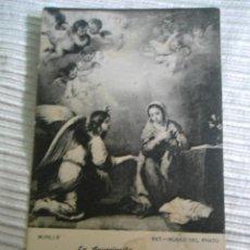 Postales: ANTIGUA POSTAL MUSEO DEL PRADO - LA ANUNCIACION - MURILLO - FOT LACOSTE. Lote 50855593