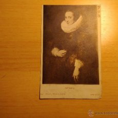 Postales: ANTIGUA POSTAL DE RETRATO - VAN DYCK - 2158 HAUSER Y MENET. Lote 52826519