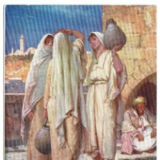 Postales: PS5489 THE HOLY LAND 'THE WOMEN AT THE WELL'. TUCK AND SONS. 1906. Lote 46557455