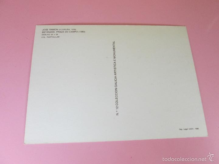 Postales: ANTIGUA POSTAL-CUADRO DE JOSÉ RAMÓN-BETANZOS-PRAZA DO CAMPO 1980-IMPOLUTA-1986-Nº12-VER FOTOS. - Foto 4 - 56525987
