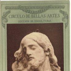 Postales: PS4798 CÍRCULO DE BELLAS ARTES - SECCIÓN ESCULTURA - ALONSO CANO - SIN CIRCULAR. Lote 45401168