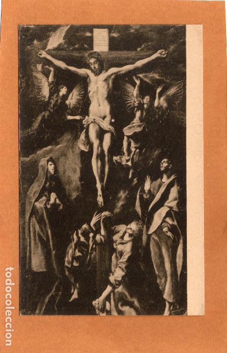 PINTURA - CUADROS CÉLEBRES - LA CRUCIFICCIÓN - LA CRUCIFIXIÓN - EL GRECO - RELIGIÓN - AÑOS 30 (Postales - Postales Temáticas - Arte)