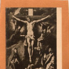 Postales: PINTURA - CUADROS CÉLEBRES - LA CRUCIFICCIÓN - LA CRUCIFIXIÓN - EL GRECO - RELIGIÓN - AÑOS 30. Lote 67420997