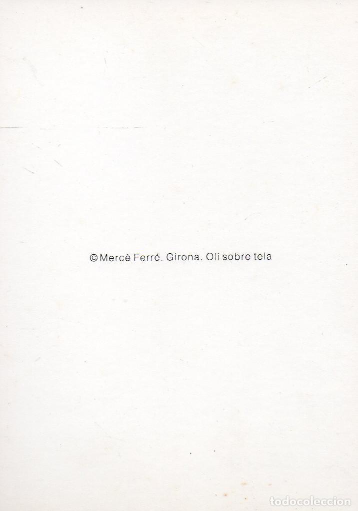 Postales: VESIV POSTAL MERCE FERRE GIRONA OLI SOBRE TELA - Foto 2 - 72228835