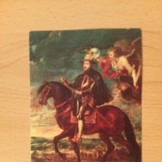 Postales: POSTAL RUBENS 1577-1640. FELIPE II, A CABALLO. Nº202. MUSEO DEL PRADO 1686. ESCUDO DE ORO.. Lote 75423851