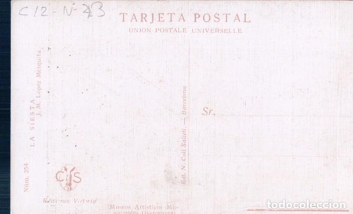 Postales: POSTAL LA SIESTA. J.M. LOPEZ. EDC. N. COLI SATIETI 354 - MUSEO ARTISTICO DE BARCELONA - Foto 2 - 89208476
