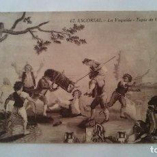Postales: EL ESCORIAL - LA VAQUILLA - TAPIZ DE GOYA - 1936. Lote 94541303