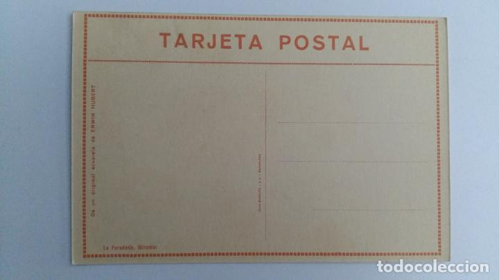 Postales: TARJETA POSTAL. DE UN ORIGINAL ACUARELA ERWIN HUBERT. LA FORADAD, MIRAMAR - Foto 2 - 104824907