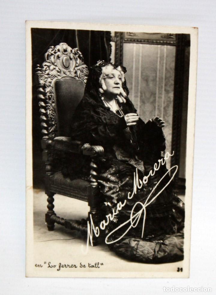 ANTIGUA FOTO POSTAL DE LA ACTRIZ MARIA MORERA I FRANCO (BARCELONA 1872-1954). LO FERRER DE TALL (Postales - Postales Temáticas - Arte)