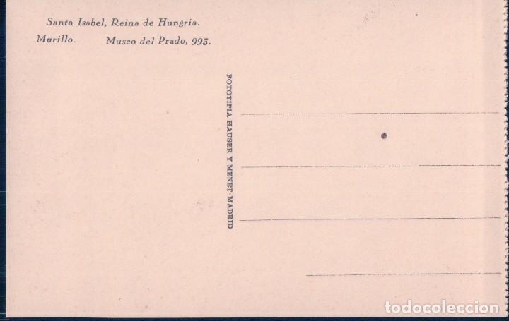 Postales: POSTAL MURILLO - SANTA ISABEL REINA DE HUNGRIA 993 - HAUSER Y MENET - Foto 2 - 113176619