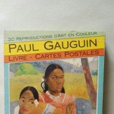 Postales: PAUL GAUGUIN, LIBRO DE 30 POSTALES CON SUS MEJORES OBRAS. Lote 115365602