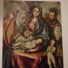 Postales: FOTO POSTAL ANTIGUA PINTOR GRECO MUSEO PRADO.PINTURA SAGRADA FAMILIA ,826. Lote 116492403