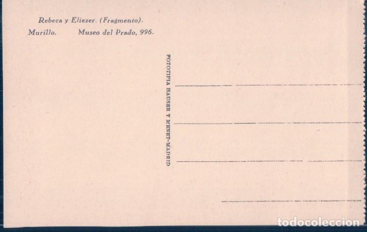 Postales: POSTAL MURILLO - REBECA Y ELIEZER - MUSEO DEL PRADO - FOTOTIPIA HAUSER Y MENET - Foto 2 - 118933699