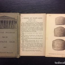 Postales: BRITISH MUSEUM, BRONZE AGE, SET 16, 15 PICTORIAL POSTCARDS. Lote 119218723